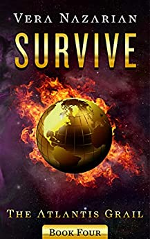 Survive (The Atlantis Grail Book 4) by [Nazarian, Vera]