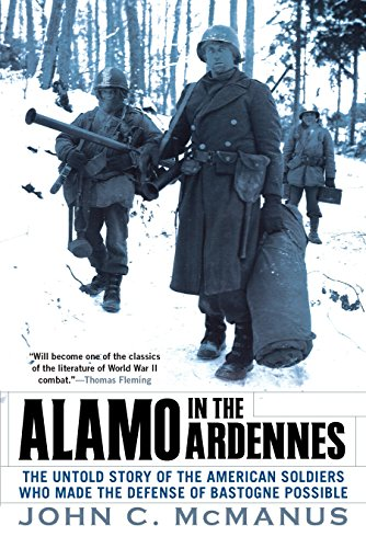Download Alamo in the Ardennes: The Untold Story of the American Soldiers Who Made the Defense of Bastogne Possi ble 0451225589
