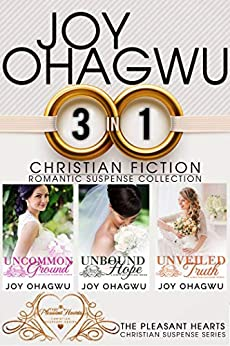 The Pleasant Hearts Christian Romantic Suspense series- Books 1-3 Boxed Set by [Ohagwu, Joy]
