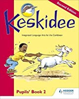 Keskidee Pupils' Book 2 Second Edition