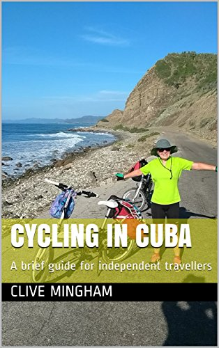 Cycling in Cuba: A brief guide for independent travellers (English Edition)