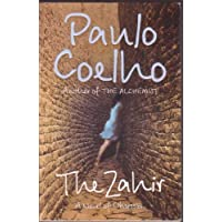 The Zahir: A Novel of Love, Longing and Obsession