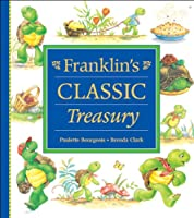 Franklin's Classic Treasury (Franklin Series)