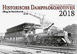 Historische Dampflokomotiven 2018: Alltag im Betriebswerk. Exklusiv in Kooperation mit dem DB-Museum