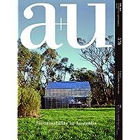 a+u(エー・アンド・ユー)2018年9月号/オーストラリアのサステイナビリティ