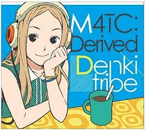 M4TC:Derived