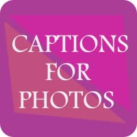 Captions for photos