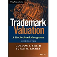 Trademark Valuation: A Tool for Brand Management (The Wiley Finance Series)