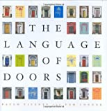 The Language Of Doors: Entranceways from colonial to art deco, how to identify and adapt them to your home 画像