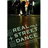 REAL STREET DANCE VOL.2 [DVD]