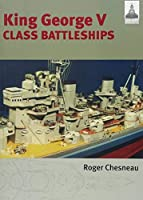 Shipcraft 2 - King George V Class Battleships by Roger Chesneau(2016-02-02)