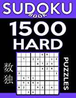 Sudoku Book 1,500 Hard Puzzles: Sudoku Puzzle Book with Only One Level of Difficulty