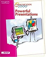 Powerful Presentations (Communication 2000)