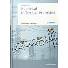 Numerical Differential Protection 2E -            Principles and Applications