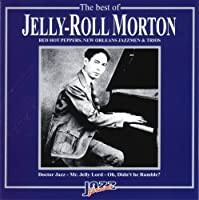 Best of Jelly Roll Morton by Jelly Roll Morton