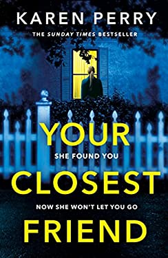 Your Closest Friend: The twisty shocking thriller