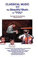 CLASSICAL MUSIC and the Beautiful Music in *YOU*【DVD】 [並行輸入品]
