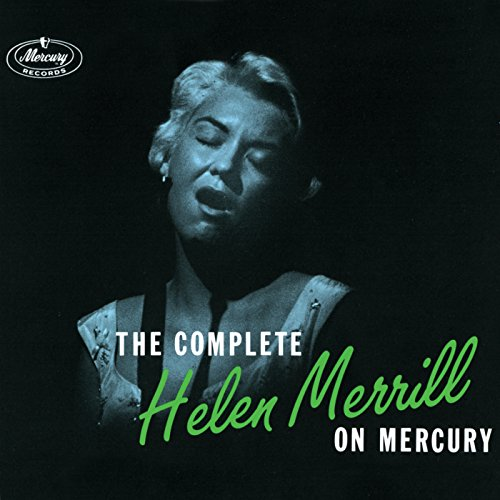 The Complete Helen Merrill On ...