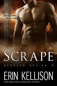 Scrape: Reveler Series 8 by [Kellison, Erin]