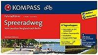 Spreeradweg - Vom Lausitzer Bergland nach Berlin: Fahrradfuehrer mit Routenkarten im optimalen Massstab.