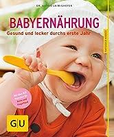 Babyernaehrung: Gesund und lecker durchs erste Jahr