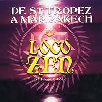 De St Tropez a Marrakech Au Loco Zen by Various Artists