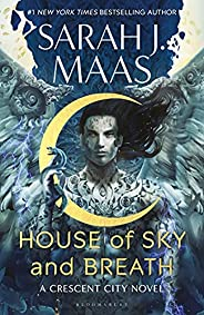 House of Sky and Breath: The unmissable new fantasy from multi-million and #1 New York Times bestselling autho