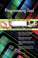 Programming Tool A Complete Guide - 2020 Edition