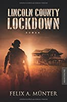 Lincoln County Lockdown - Toedliche Fracht