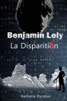 Benjamin Lely: La Disparition