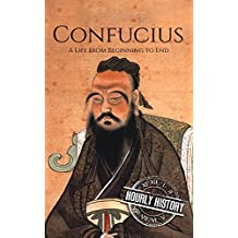 Confucius: A Life From Beginning to End