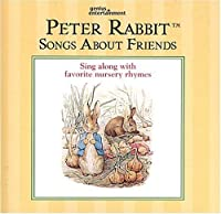 Peter Rabbit - Songs About Friends