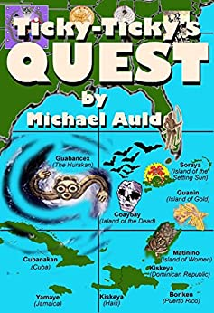 [Auld, Michael]のTicky-Ticky's Quest: The Search for Anansi the Spider-Man (English Edition)