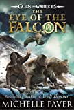 Gods and Warriors: Eye of the Falcon (Book Three)