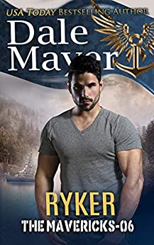 Ryker (The Mavericks Book 6) by [Mayer, Dale]