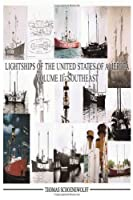 Lightships of the United States of America: Southeast