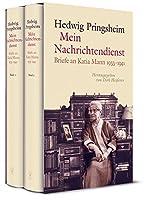 Mein Nachrichtendienst: Briefe an Katia Mann 1933-1941