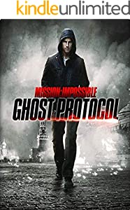 Mission Impossible - Ghost Protocol: Screenplay (English Edition)