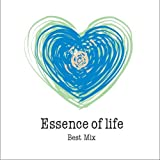 Essence of life BEST MIX 画像