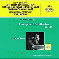 R.シュトラウス:交響詩「ツァラトゥストラはかく語りき」「ティル・オイレンシュピーゲルの愉快ないたずら」、祝典前奏曲(