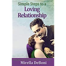 Simple Steps to a Loving Relationship