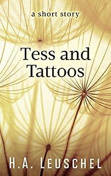 Tess and Tattoos by [Leuschel, H.A.]