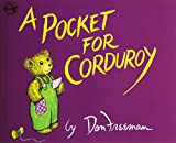 A Pocket for Corduroy (Live Oak Readalongs)