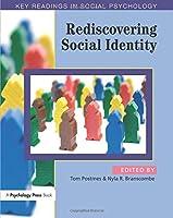 Rediscovering Social Identity (Key Readings in Social Psychology)