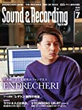 Sound & Recording Magazine (サウンド アンド レコーディング マガジン) 2018年 7月号 [雑誌]