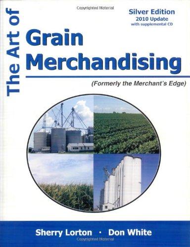 Download The Art of Grain Merchandising: Silver Edition 158874955X