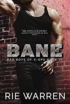 Bane (Bad Boys of X-Ops Book 4) by [Warren, Rie]