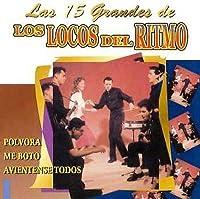 15 Grandes De Los Locos Del Ritmo