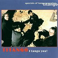 I Tango You!