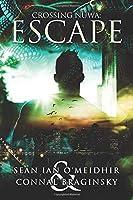 Escape (Crossing Nuewa)